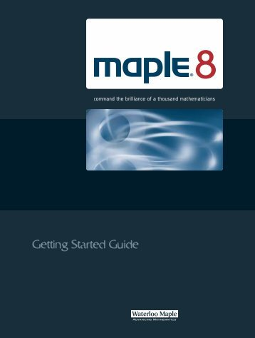 Maple 8 Getting Started Guide