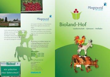 Biolandhof Brochure - Pfingstweid eV