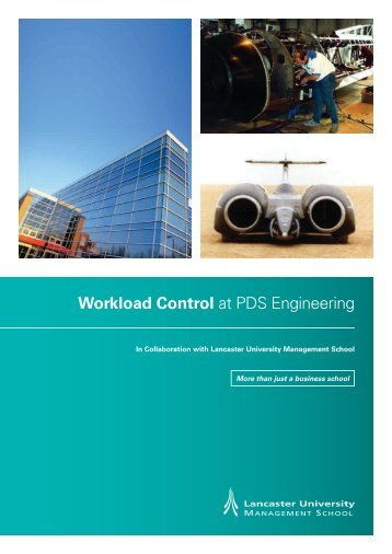 Workload Control at PDS Engineering - Lancaster University ...