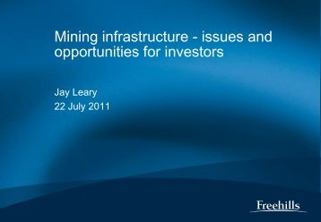 Mining Infrastructure - Issues and Opportunities for Investors