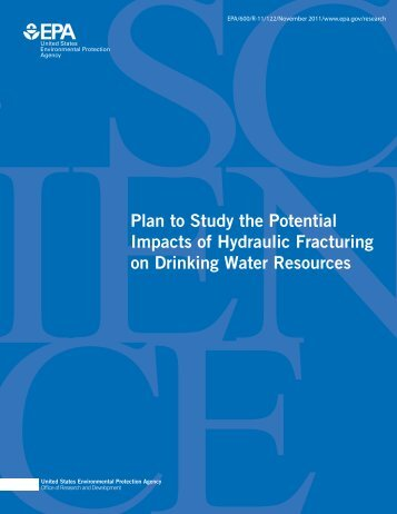 Plan to study the potential impacts of hydraulic fracturing on drinking ...