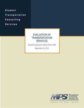 EVALUATION OF TRANSPORTATION SERVICES - School District 68
