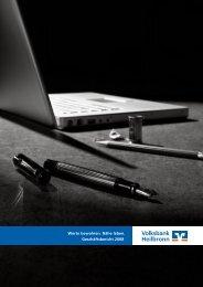 Werte bewahren. Nähe leben. Geschäftsbericht 2008 - Volksbank ...