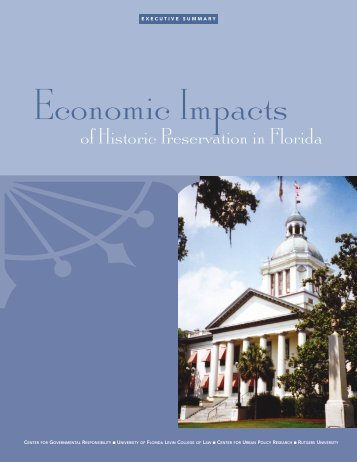 Economic Impacts of Historic Preservation in Florida - Levin College ...