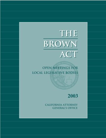 THE BROWN ACT THE BROWN ACT