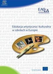 Edukacja artystyczna i kulturalna w szkołach w Europie - Eurydice