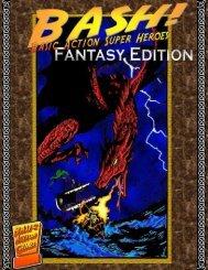 BASH! Fantasy Edition - Basic Action Super Heroes