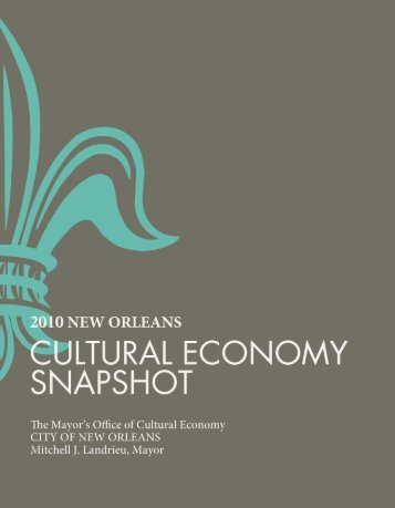 2010 New Orleans Cultural Snapshot, City of New Orleans Office of ...