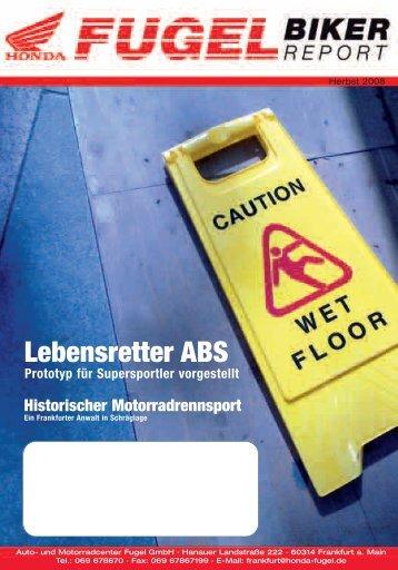 Lebens- retter ABS - Honda Fugel