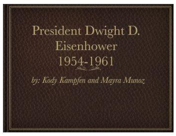 President Dwight D. Eisenhower 1954-1961