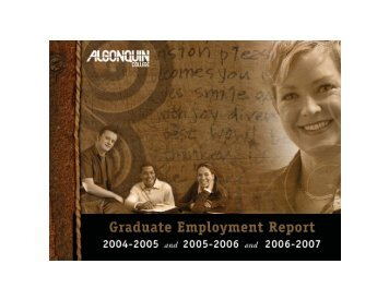 Graduate Employment Report 2004-2007 - Algonquin College