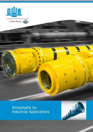 Driveshafts for Industrial Applications - GWB