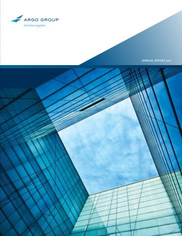 AnnuAl report 2011 - Argo Group
