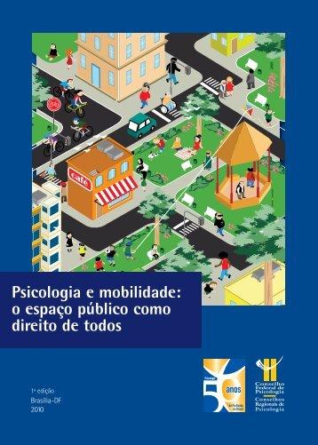 o espaço público como direito de todos - Conselho Federal de ...