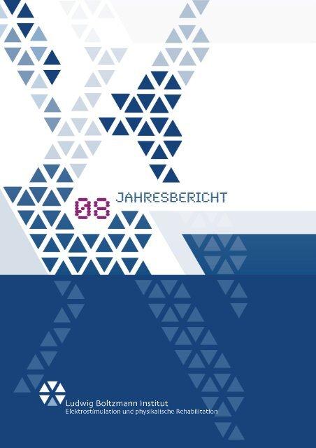 Report 2008 - Ludwig Boltzmann Institut für Elektrostimulation und ...
