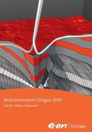 Branchenreport Erdgas 2010 - E.ON Ruhrgas AG