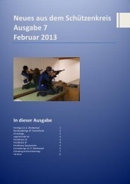 Neues aus dem Schützenkreis Ausgabe 7 6. Februar 2013 In dieser ...