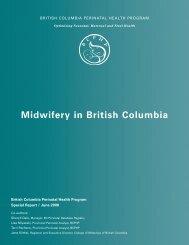 Midwifery in British Columbia Report - Perinatal Services BC