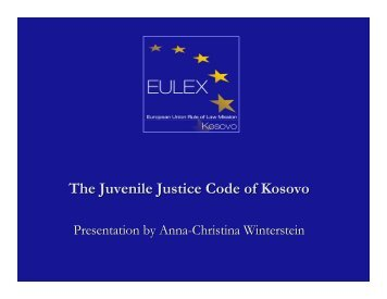 Presentation on the Juvenile Justice Code - Eulex