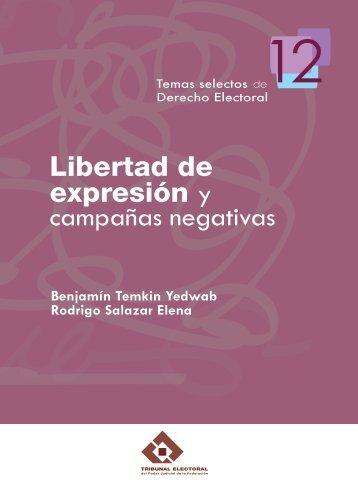 Libertad de expresión y campañas negativas - Tribunal Electoral del ...