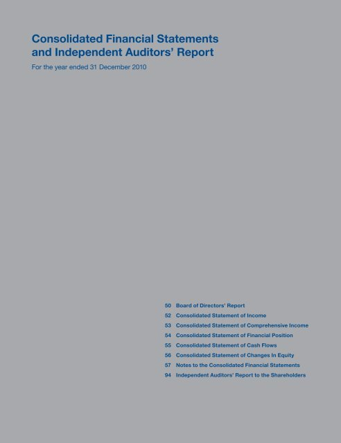 Consolidated Financial Statements and Independent Auditors' Report