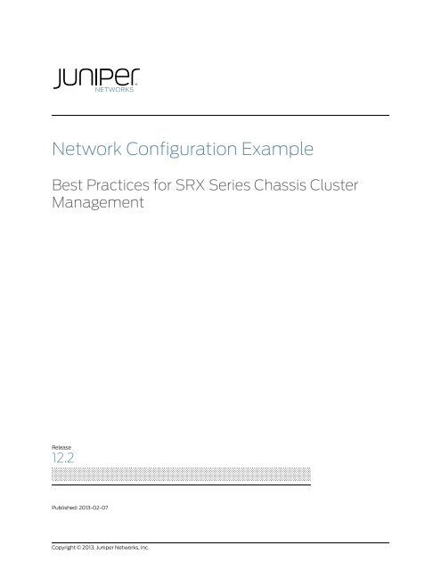 Best Practices for SRX Series Chassis Cluster     - Juniper