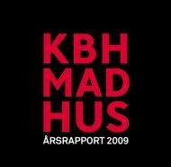 ÅRSRAPPORT 2009 - Københavns Madhus