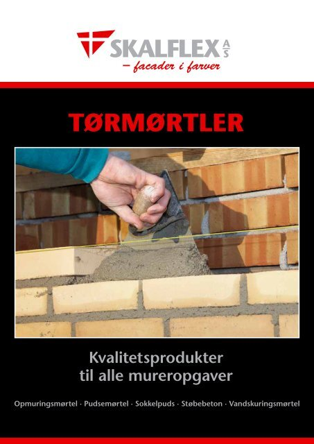 TØRMØRTLER - Skalflex