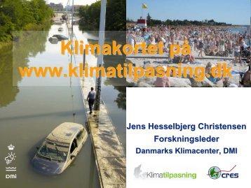 Klimakort (Jens Hesselbjerg Christensen, DMI) - Klimatilpasning