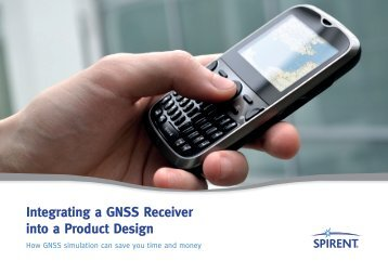 Integrating a GNSS receiver into a product design. How GNSS ...