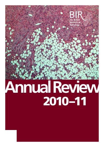 Annual Review 2010/11 - British Institute of Radiology