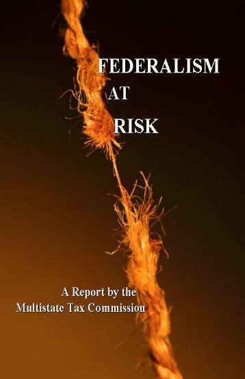 Federalism at Risk - Multistate Tax Commission
