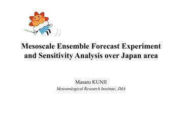 Mesoscale Ensemble Forecast Experiment and Sensitivity Analysis ...