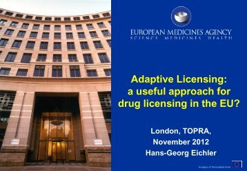 Adaptive Licensing: a useful approach for drug licensing in ... - TOPRA