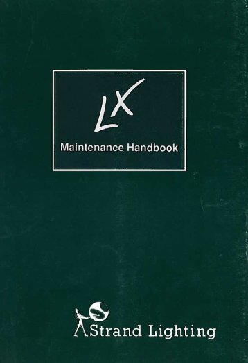LX Maintenance Handbook - December 1991 - The Strand Archive