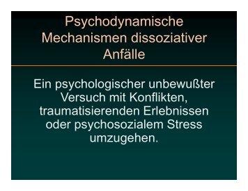 Psychodynamische Mechanismen dissoziativer Anfälle
