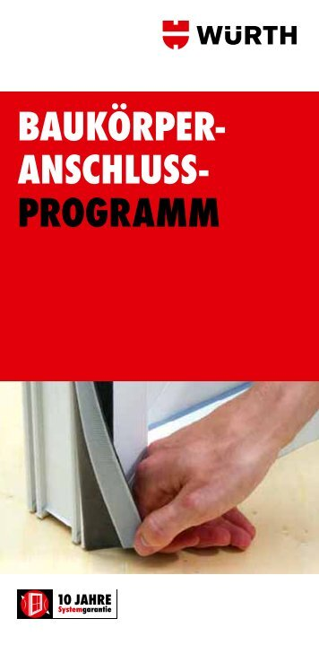 10 Jahre Systemgarantie – Produktprogramm - Würth