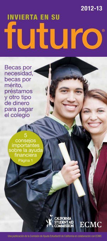 INVIERTA EN SU - CSAC California Student Aid Commission
