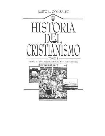 justo-l-gonzalez-historia-del-cristianismo-tomo-1