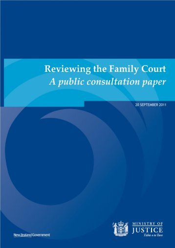 Reviewing the Family Court A public consultation paper - Family Law