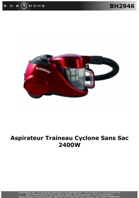 BH2946 Aspirateur Traineau Cyclone Sans Sac 2400W - BOB HOME