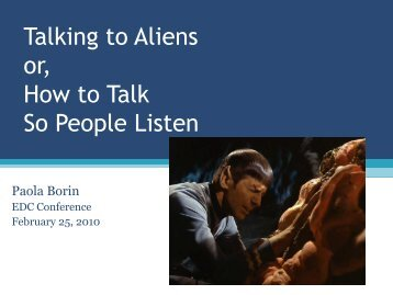 Talking to aliens How to talk so people will listen - STLHE