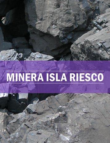 MINERA ISLA RIESCO - The International Resource Journal