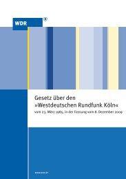 Gesetz über den »Westdeutschen Rundfunk Köln« (PDF ... - WDR.de