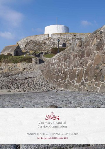 Annual Report 2011 - the Guernsey Financial Services Commission