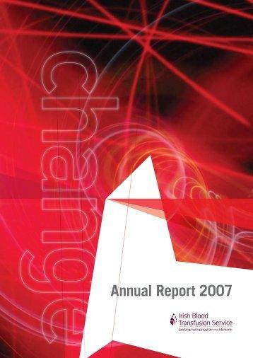 IBTS Annual Report 2007.pdf - Irish Blood Transfusion Service