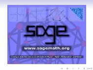 Some very cool things about Sage - Or, why I am excited ... - LaCIM