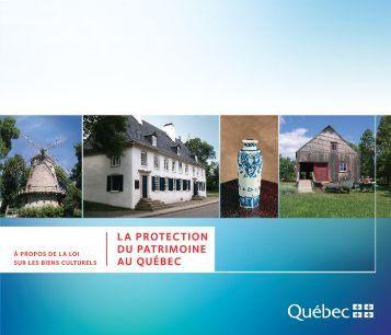 la protection du patrimoine au québec - Ministère de la Culture et ...