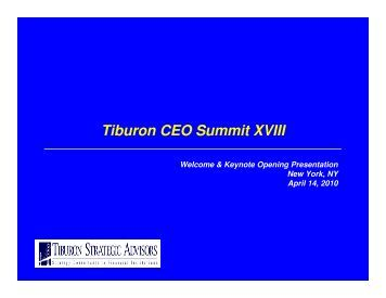Chip Roame's Tiburon CEO Summit XVIII Opening Keynote ...