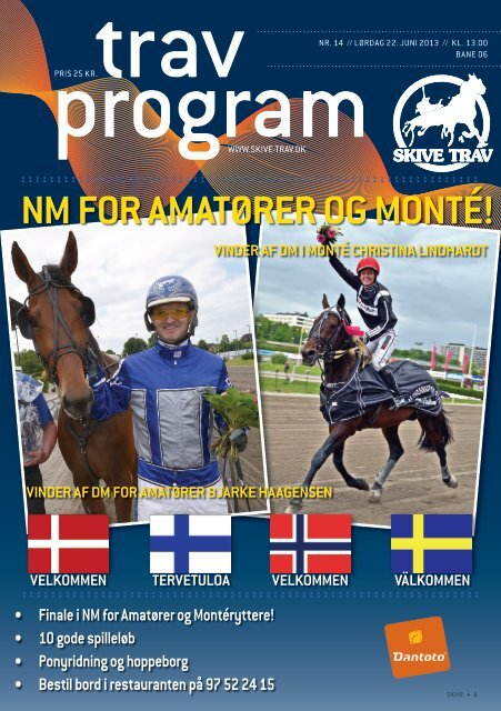 22. juni 2013 NM for Amatører og Monté - Skive Trav